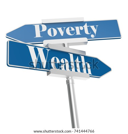 Wealth or Poverty signs, isolated on white. 3D rendering
