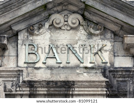 weathered bank sign
