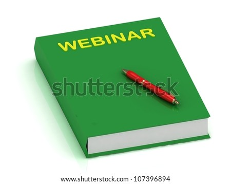 WEBINAR green book and pen on isolated white background