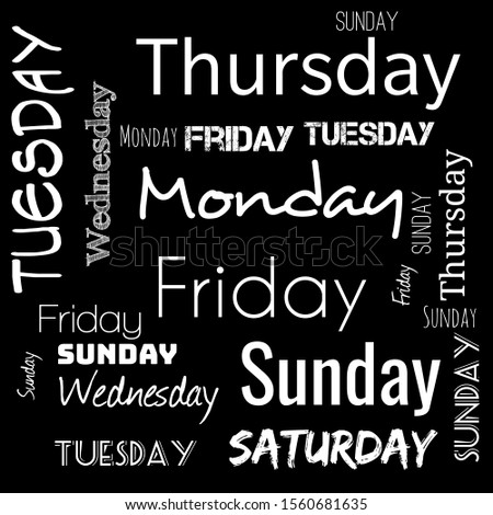 week days word cloud. word cloud use for banner, painting, motivation, web-page, website background, t-shirt & shirt printing, poster, gritting, wallpaper (illustration)