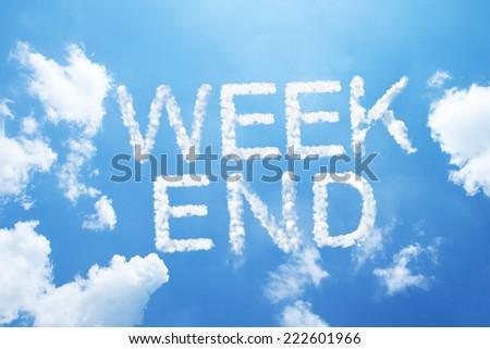 Weekend cloud word on sky Сток-фото ©