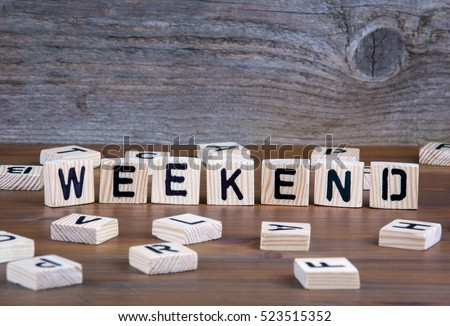 Weekend from wooden letters on wooden background Сток-фото ©