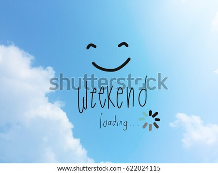 Weekend loading word and smile face on blue sky Сток-фото ©