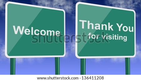 Welcome and thank you for visiting green road signs with blue sky in the background / Welcome and thank you for visiting