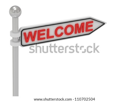 WELCOME arrow sign with letters on isolated white background