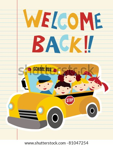 Welcome Back to school bus with children background. Hand drawn text.
