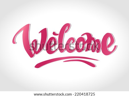 Welcome hand drawn lettering #220418725