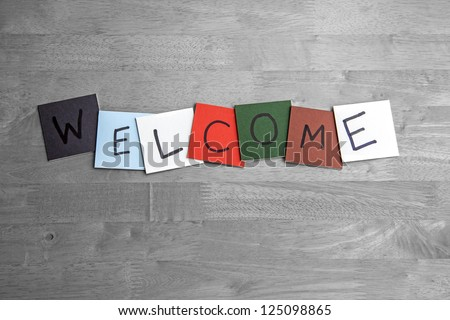 Welcome sign for business, public relations, social events and public occasions.