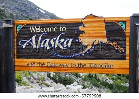 Welcome to Alaska border sign