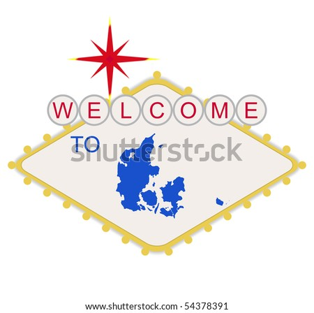 Welcome to Denmark sign in style of famous Las Vegas sign, isolated on white background.