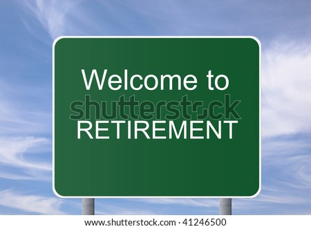 Welcome to Retirement road sign, digital creation