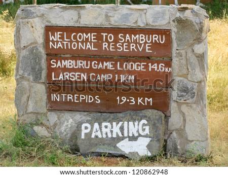 Welcome to Samburu National Reserve sign Kenya Africa