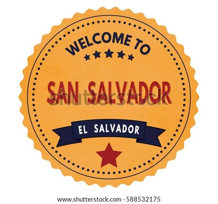 welcome to san salvador el...