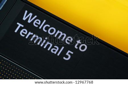 Welcome to Terminal 5 airport sign
