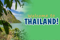 Welcome to Thailand travel. Thailand nature landscape with welcome inscription. Nature in outskirts of Phuket. Tours in Andaman Sea from Phuket.  Rock in Andaman Sea
