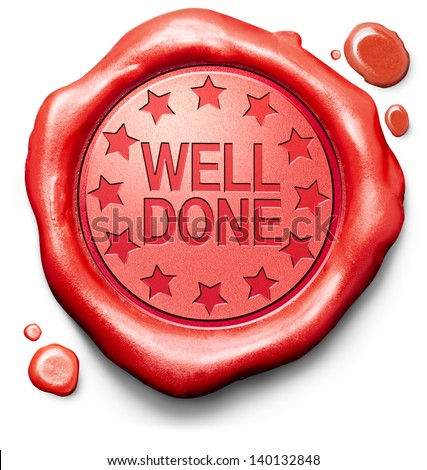 well done good job excellent performance great achievement thank you red icon stamp button or label