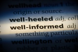 well-informed word in a dictionary. well-informed concept, definition.