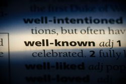 well-known word in a dictionary. well-known concept, definition.
