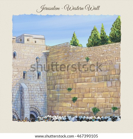 Western wall Jerusalem, prayer. David city - old city of Jerusalem Israel landscape watercolor Illustration. Jewish traditions Holiday. Jerusalem Kotel, wailing, wall landmark, people prayer, beadsman