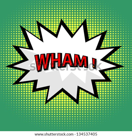 Wham! comic cloud in pop art style - stock photo