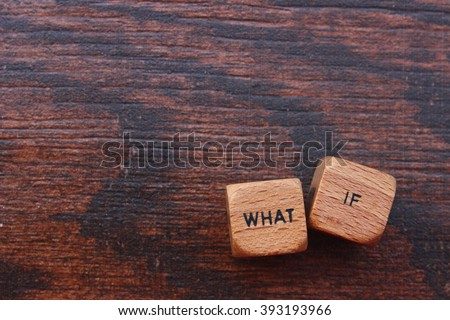 What if question on wooden blocks Foto d'archivio ©