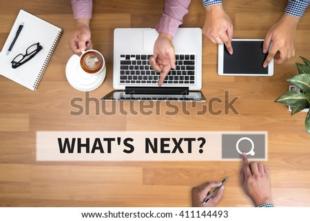 WHAT'S NEXT? man touch bar search and Two Businessman working at office desk and using a digital touch screen tablet and use computer objects on the right, top view