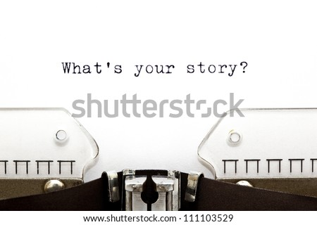 What's Your Story? question printed on an old typewriter. - stock photo
