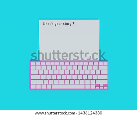what's your story typed words on a paper with a computer keyboard. Writing a blog, Storytelling concept. 3d rendering