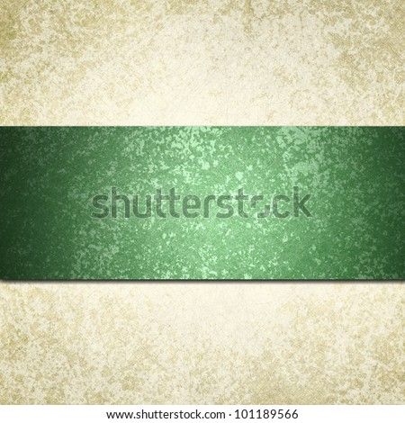 white background with green ribbon or stripe and vintage grunge background texture, white paper and green background for Christmas card invitation or elegant brochure template design of old paper look