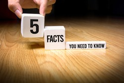 White Box with words 5 Facts you need to know, Idea for keys to succed, acknowledge, learning and news