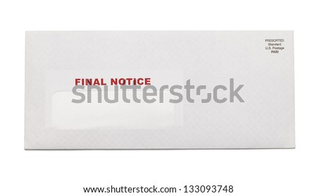 White Business Envelope with final notice stamped on it isolated on white background.