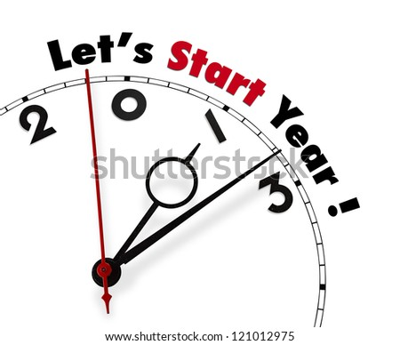 White clock with words Let's start New year 2013