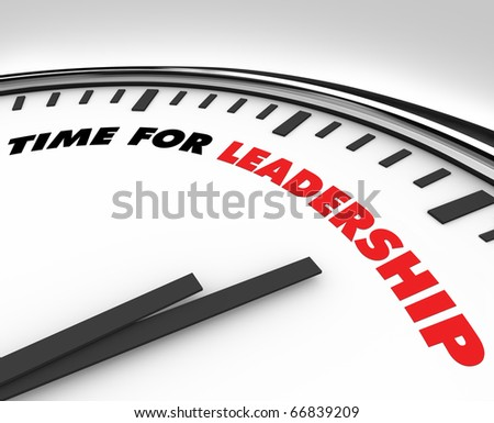 White clock with words Time for Leadership on its face