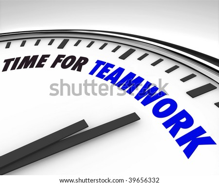 White clock with words Time for Teamwork on its face