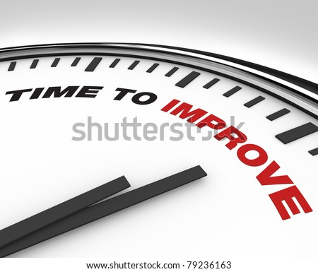 White clock with words Time to Improve on its face, symbolizing the need to enact a plan for improvement in a business or organization working to reach its goals