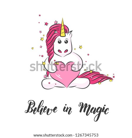 """White cute magical unicorn and hand made lettering """"Believe in Magic"""" on white. Print for t-shirt. For kids design #1267345753"""