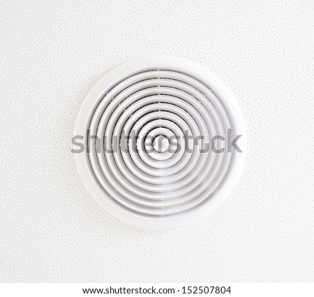 White vent hole in the ceiling
