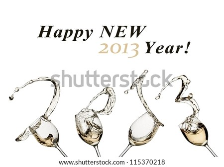 White wine splash Happy new 2013 Year