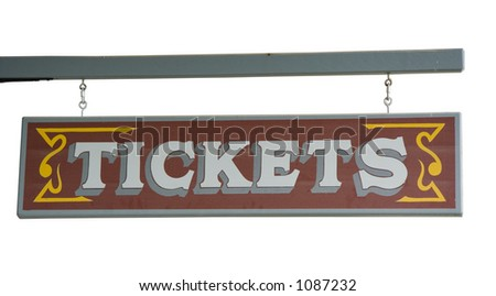 "Wild West Signboard ""Tickets"" from a Ticket Agency - hanging on a truss"