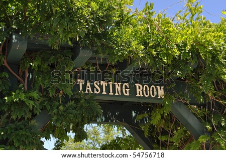 Wine Taste Room Sign at California Vineyard