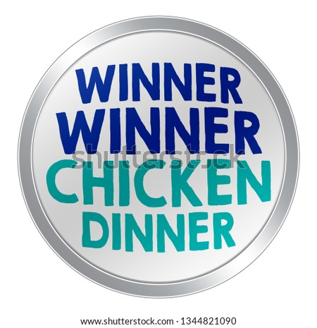 Winner winner chicken dinner - button concept
