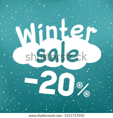Winter sale text on white cartoon cloud with discount and snow falling. Seasonal discounts sticker