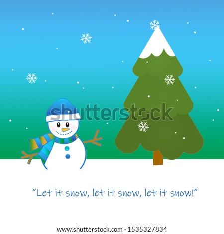 Winter Snow, Snowman, and Evergreen Tree