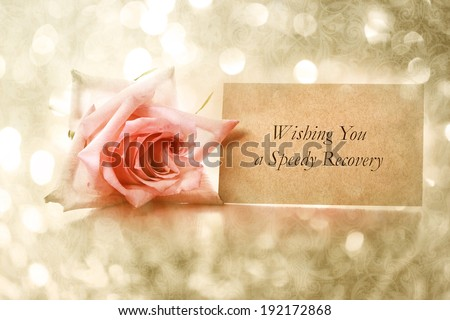 Wishing You a Speedy Recovery message with vintage rose