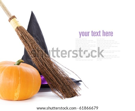 Witch broomstick, pumpkin and hat isolated on white background (with sample  text)