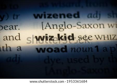 wiz kid word in a dictionary. wiz kid concept, definition. Zdjęcia stock ©