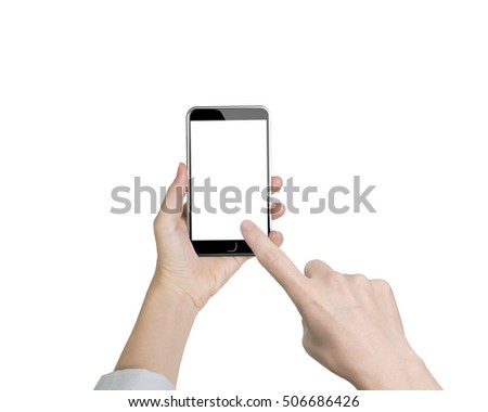 Woman hand holding smart phone, with forefinger touching blank white screen, front view, isolated on white background. #506686426