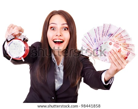 Woman with  money (Russian rouble) and alarm. Isolated.