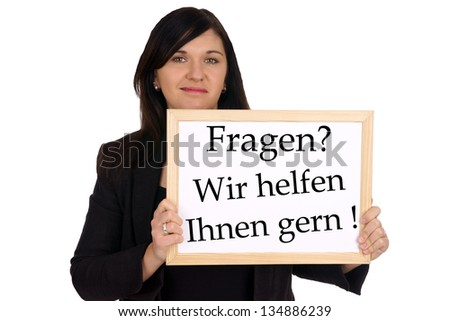 Woman with sign and the german words Questions? Let us help you! / consumer service - stock photo
