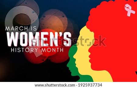women history month,Three images of women overlapping green, yellow and red during the women history month festival are graphic.